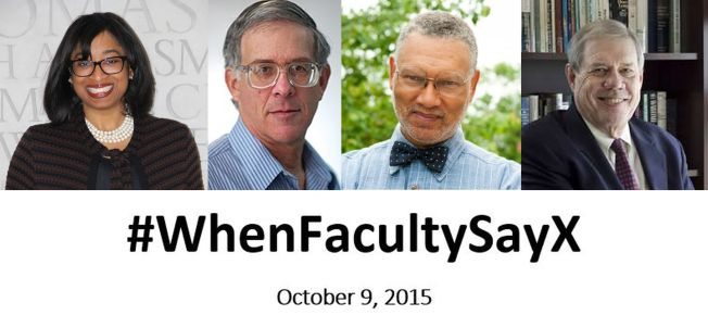 WhenFacultySayX Panel 2015