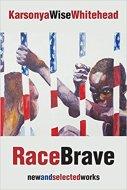 Kaye Whitehead Race Brave