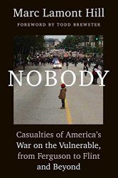 Nobody - Marc Lamont Hill
