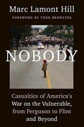 Nobody - Marc Lamont Hill